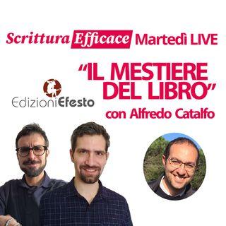 Il mestiere del libro, con Alfredo Catalfo