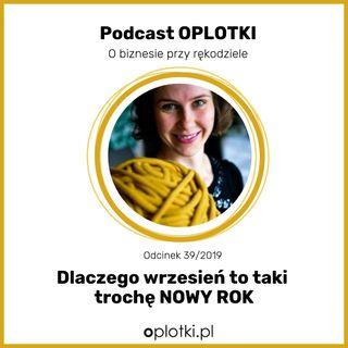 39/2019 Dlaczego wrzesień to taki trochę NOWY ROK - Spotkajmy się w Poznaniu