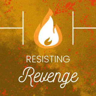 Resisting Revenge