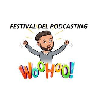 Festival del Podcasting 2019...e tu ci sarai?