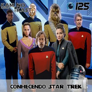 KaminoKast 125: Conhecendo Star Trek