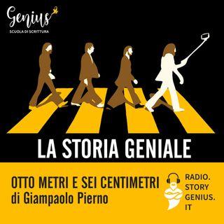 """""""Otto metri e sei centimetri"""" di Giampaolo Pierno"""