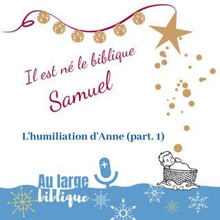 #113 Il est né le biblique Samuel (part.1)