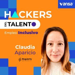 Bonus Track - Claudia Aparicio - Singularity University -  Empleo Inclusivo