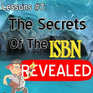 Lessons #7- The Secrets of the ISBN revealed
