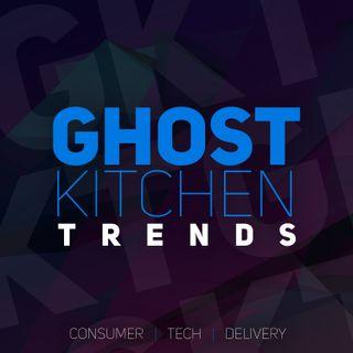 5. Ghost Kitchen Trends | Market Wrap - Mid August 2021