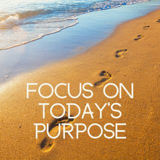 Focus On Today's Purpose with running river sounds