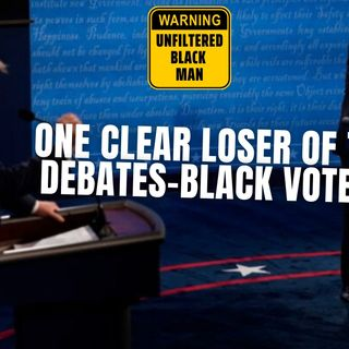 10.23 | There Was A Clear Loser In All Of The Debates-Black Voters