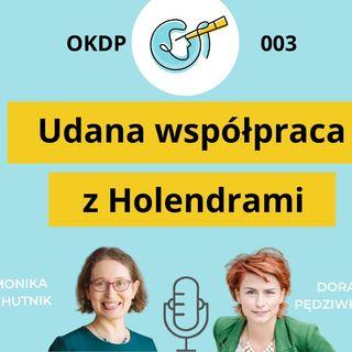 OKDP 003 Udana współpraca z Holendrami