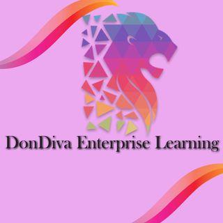 Episode 1-DonDiva Enterprises Learning Talk Radio