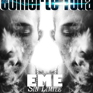 06. Eme Sin Limite - Comerte Toa