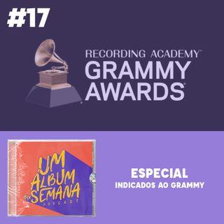 #17 Especial - Indicados ao Grammy