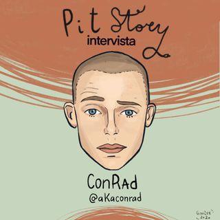 Intervista con Conrad - PitStory Extra Pt. 45