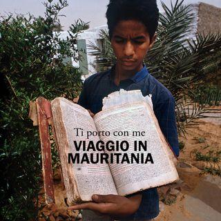 Viaggio in Mauritania - 02 Le biblioteche del deserto