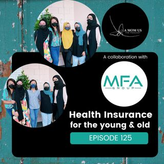 Episode 125: Health Insurance For The Young And Old
