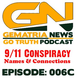 GoTruth-2018.04.29 9/11 Conspiracy: Name & Connections 3 of 3