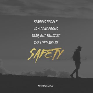 Episode 118: Proverbs 29:25 (April 28, 2018)
