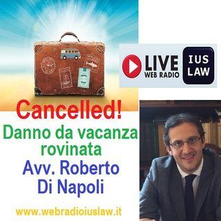 Danno da Vacanza Rovinata: ne parliamo con il Collega Roberto DI NAPOLI