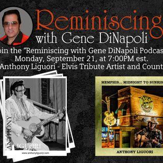 "Anthony Liguori, ""Elvis Tribute Artist, Gospel and Country Artist"" speaks with Gene DiNapoli"