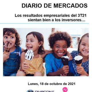 DIARIO DE MERCADOS Lunes 18 Octubre