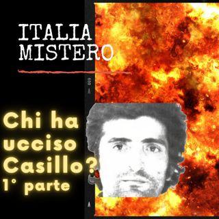 Chi ha ucciso Casillo 1° parte