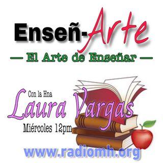 #Enseñ-Arte El Arte de Enseñar EP#33 Preparate para enseñar, Hna. Anabel Martinez y Beatriz Uriarte