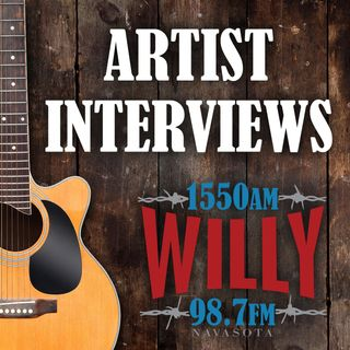 Artist Interviews on Willy 1550 & 98.7