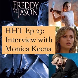 "Ep 23: Interview w/Monica Keena from ""Freddy vs. Jason"""