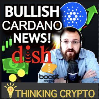 BULLISH Cardano ADA News! Dish, Boost Mobile, & Chainlink Partnerships! El Salvador Bitcoin - Ripple CEO SEC XRP