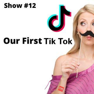 SB #12: Our First Tik Tok