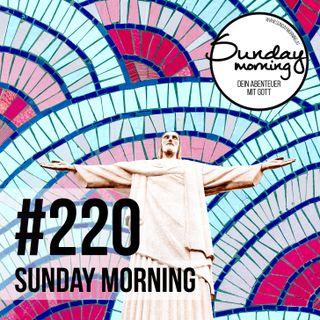 JESUS 5 - Er wird Wiederkommen | Sunday Morning #220