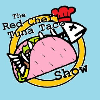 RCTT Show- Episode 26- What's A Taco Surprise?
