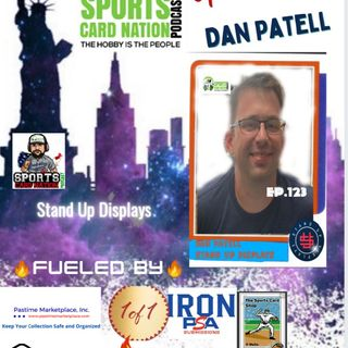Ep.123 w/Dan Patell from Stand Up Displays