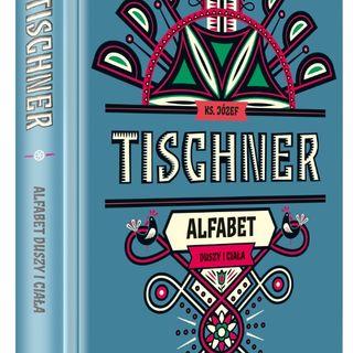 ALFABET DUSZY I CIAŁA Ks. Tischner