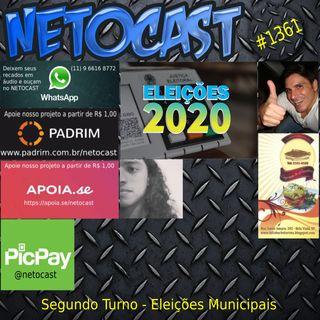 NETOCAST 1361 DE 08/10/2020 - SEGUNDO TURNO NAS ELEIÇÕES MUNICIPAIS DO BRASIL