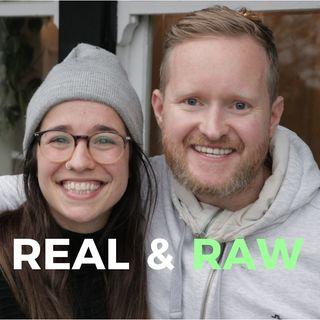 Real & Raw