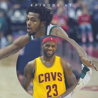 "EP 47: ""Far From a Sterling Moment & LeBron James Strives to Make NBA History!"""