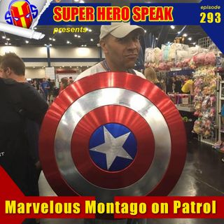 #293: Marvelous Montago on Patrol