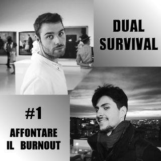 Sopravvivere al Burnout (Dual Survival #1)