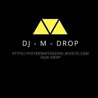 Radio DJ - M - DROP - Puntata del 05/12/2017