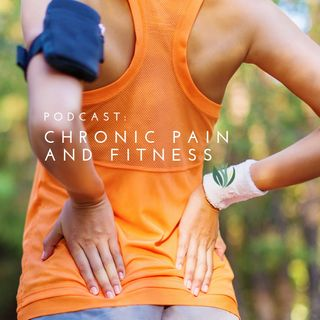 Chronic Pain and Fitness