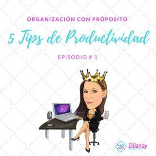 5 Tips De Productividad (EP. #1)