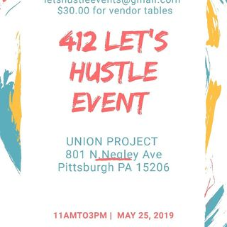 412 LET'S HUSTLE EVENT ON MAY 25TH