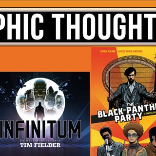 Graphic Thoughts #8: Freiheit!, Infinitum An Afrofuturist Tale, and The Black Panther Party