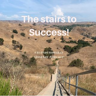 Ep.5 The Stairs to Success!