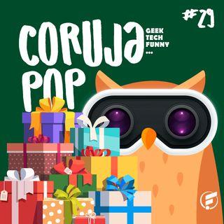 Coruja POP #29 Presentes criativos para as comemorações de final de ano!