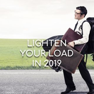 Lighten Your Load in 2019 - Morning Manna #2932