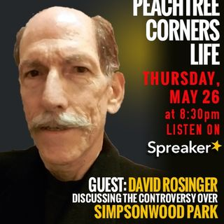 Save Simpsonwood with Guest David Rosinger