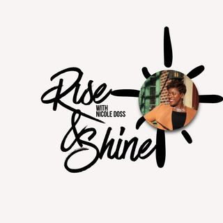 Episode 28 - Rise and Shine with Nicole Doss