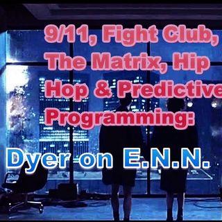9/11, Fight Club, The Matrix, Hip Hop & Predictive Programming: Jay on ENN